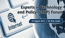 IEEE Experts in Technology and Policy (ETAP) Forum —Tel Aviv, Israel — 10 August 2015